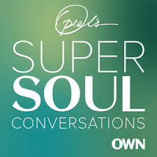 Oprah's Super Soul Conversations - our favourite podcasts for isolation survival